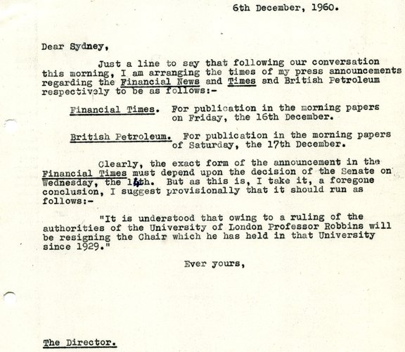 Letter from Lionel Robbins to Sydney Caine (LSE  Director, 1957 - 1967) regarding his appointment at the Financial Times and resignation of his Chair at LSE, 1960