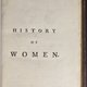The History of Women [vol 1]